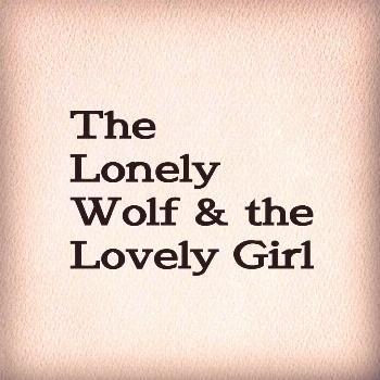 possible text that says 'The Lonely Wolf & the